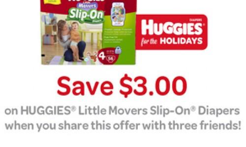 Huggies – 3 Share & Save Coupons