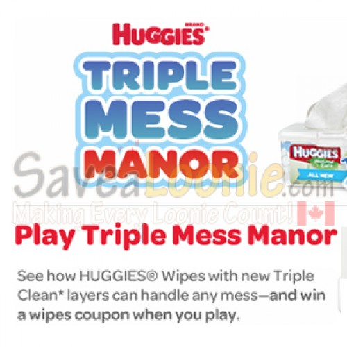 Huggies – Triple Mess Manor Coupon