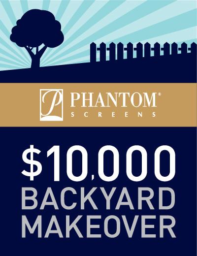 Phantom Screens $10,000 Backyard Makeover Contest — Deals ...