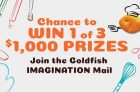 Goldfish Crackers Contest | Win 1 of 3 $1000 Prizes