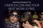 Free Cineplex Tickets with Visa Checkout