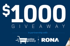 RONA & Metro Grocery Giveaway