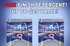 FREE Finish Dishwasher Detergent! Up to $25 Value!
