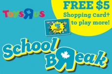 Toys R Us Spring Break Events + $5 Shopping Card