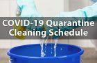 COVID-19 Quarantine Cleaning Schedule