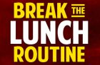 Break the Lunch Routine Contest