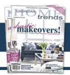 Canadian Home Trends Magazine Free Subscription
