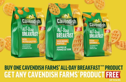 Cavendish Farms Promotion | Buy One, Get One Free