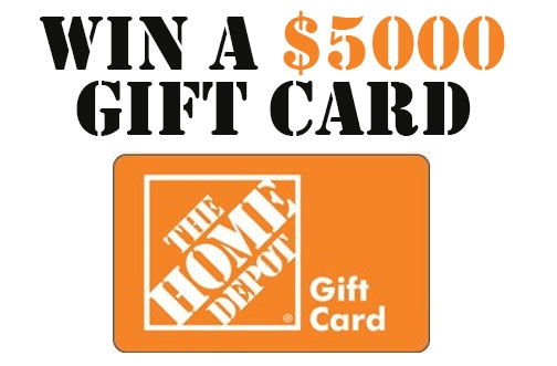 Home Depot Contest   Win a $5000 Gift Card