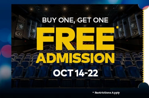 Cineplex BOGO Free Movie Admission