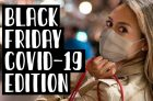 Black Friday During a Pandemic? What Changes You May See for 2020