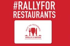 Stella Artois Rally for Restaurants   Get a $10 Voucher for your Favourite Restaurant