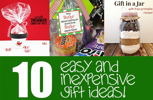 10 Easy & Inexpensive Gift Ideas